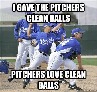 I gave the pitchers clean balls Pitchers love clean balls - I gave the pitchers clean balls Pitchers love clean balls  Misc