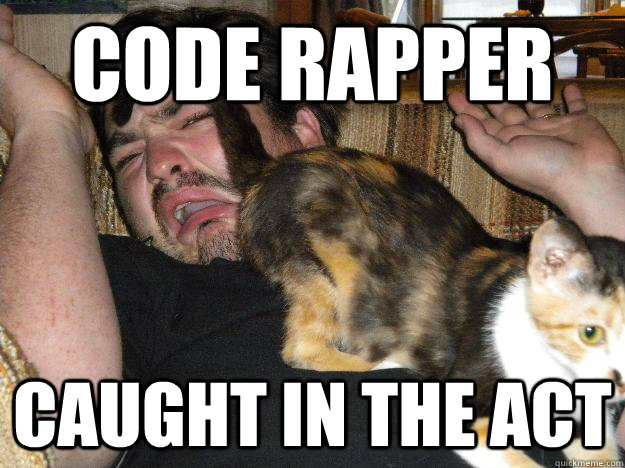 Code rapper caught in the act