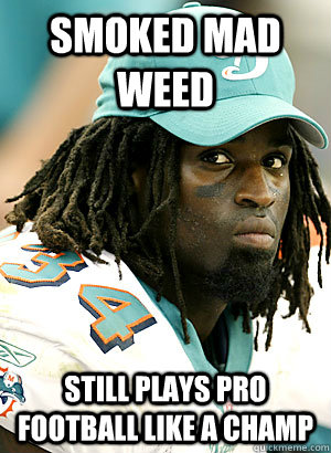 Smoked mad weed Still plays Pro football like a champ - Smoked mad weed Still plays Pro football like a champ  Good Guy Ricky Williams