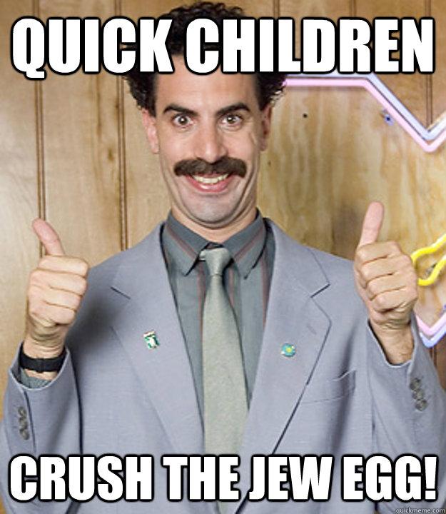 Funny Jew Meme : Very nice borat memes quickmeme