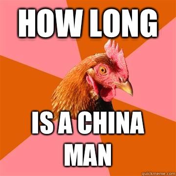 How Long Is a China man  Anti-Joke Chicken