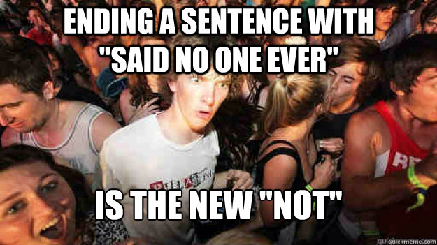 ENDING A SENTENCE WITH