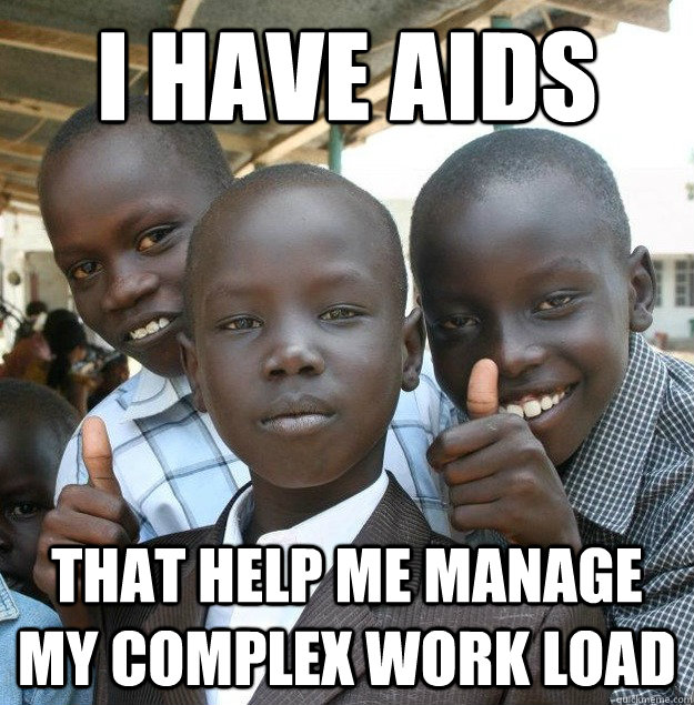 i have aids that help me manage my complex work load