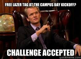 Free Lazer Tag at the Campus Day kickoff? Challenge accepted