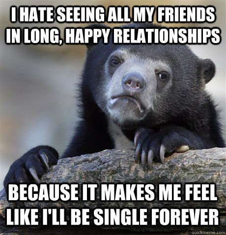 In All Are Relationships Me My Friends Except