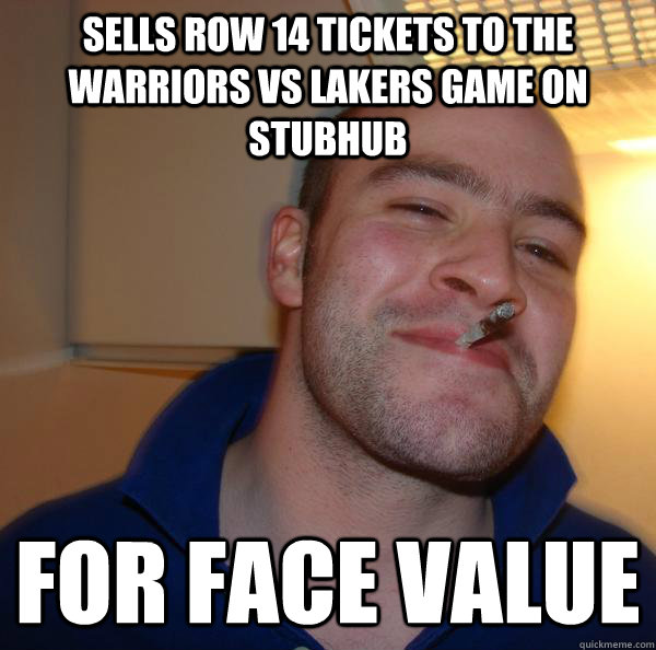 Sells row 14 tickets to the warriors vs lakers game on stubhub for face value - Sells row 14 tickets to the warriors vs lakers game on stubhub for face value  Misc