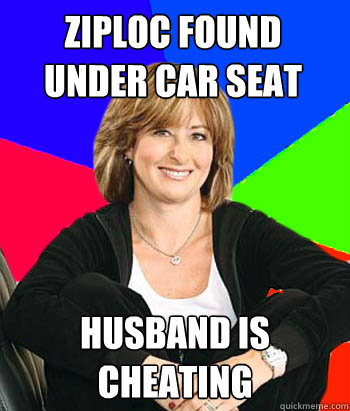 Ziploc Found Under Car Seat Husband Is Cheating