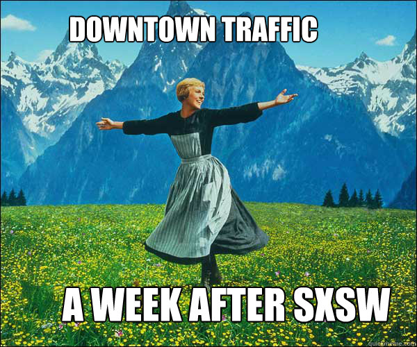 DOWNTOWN TRAFFIC A WEEK AFTER SXSW