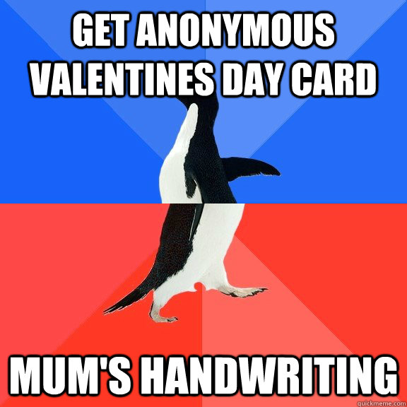 GET ANONYMOUS VALENTINES DAY CARD mum's handwriting - GET ANONYMOUS VALENTINES DAY CARD mum's handwriting  Socially Awkward Awesome Penguin