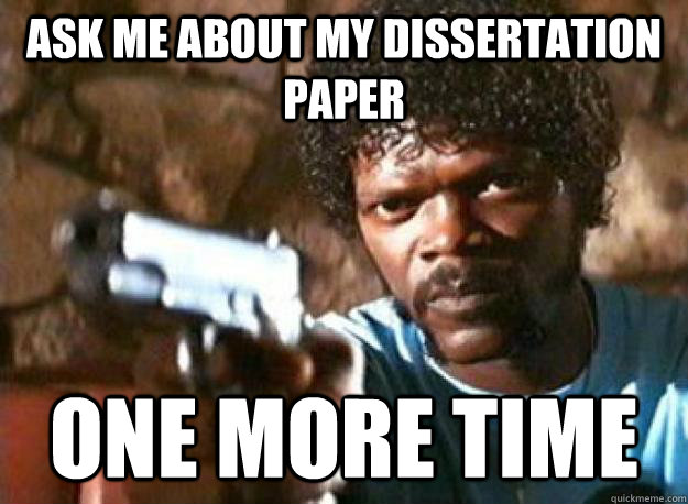 Dissertation writing memes list