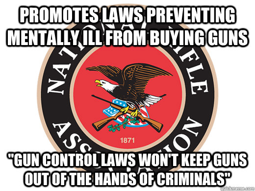 promotes laws preventing mentally ill from buying guns