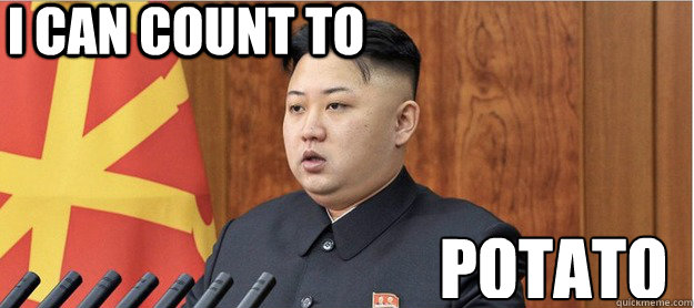 i can count to potato - littlekim - quickmeme