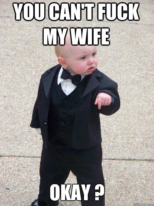 Fu k my wife
