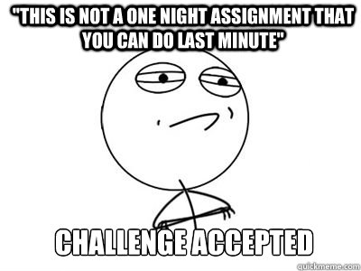 Last minute assignment