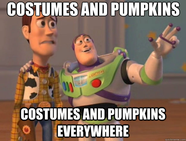 Costumes and Pumpkins Costumes and pumpkins everywhere - Costumes and Pumpkins Costumes and pumpkins everywhere  Toy Story