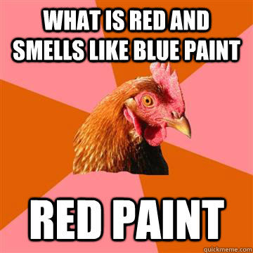 What Smells Like Blue Paint But Is Red