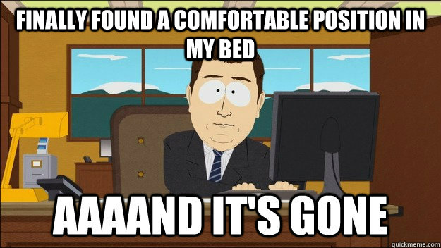 Finally found a comfortable position in my bed  - Finally found a comfortable position in my bed   Misc