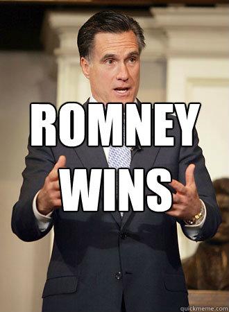 romney Wins - romney Wins  Relatable Romney