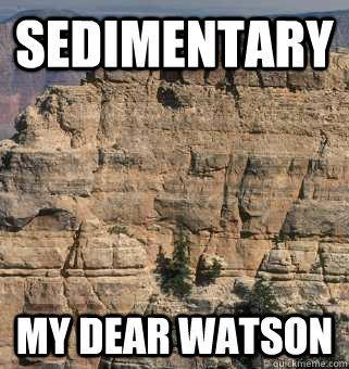 sedimentary my dear watson - sedimentary my dear watson  Misc