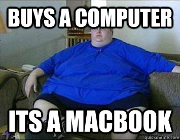 Buys a computer Its a macbook
