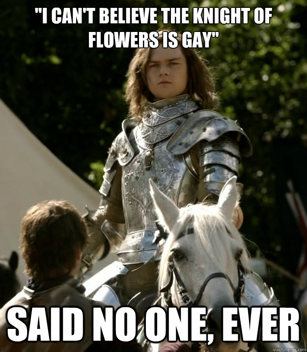 Knight Of Flowers Memes Quickmeme