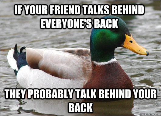 friends who talk behind your back