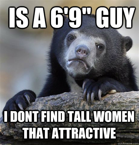 IS A 6'9