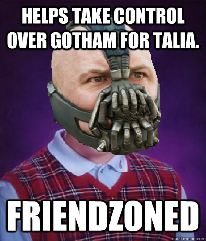 Helps take control over Gotham for Talia. Friendzoned