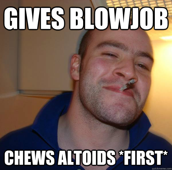 gives blowjob chews altoids *first* - gives blowjob chews altoids *first*  Misc