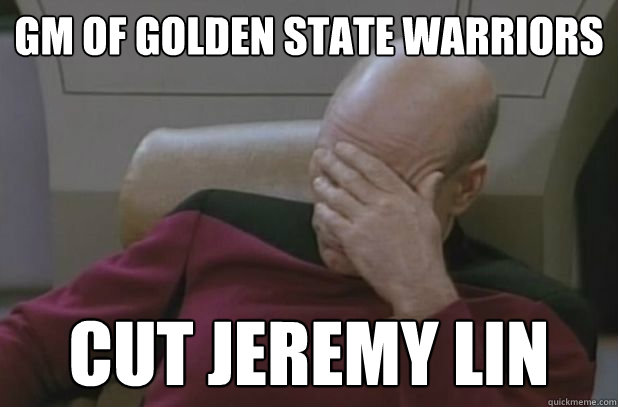 GM of Golden State Warriors Cut jeremy Lin