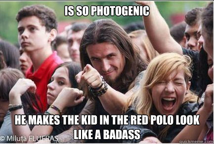 Is so photogenic   He makes the kid in the red polo look like a badass  Ridiculously Photogenic Metalhead