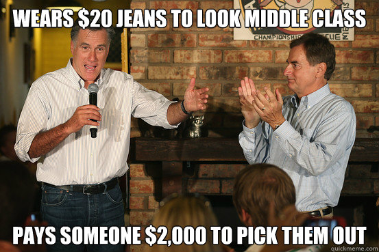 Wears $20 Jeans to look middle class pays someone $2,000 to pick them out - Wears $20 Jeans to look middle class pays someone $2,000 to pick them out  Politician