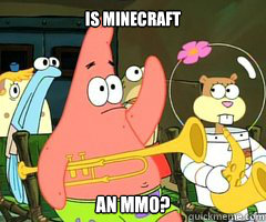 is minecraft an MMO?