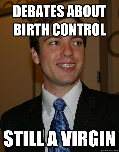 debates about birth control still a virgin