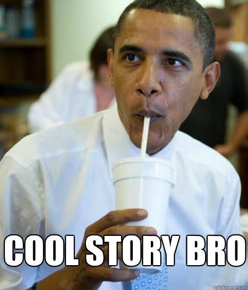 28073f4fb0ff cool story bro - cool story bro obama cool story bro