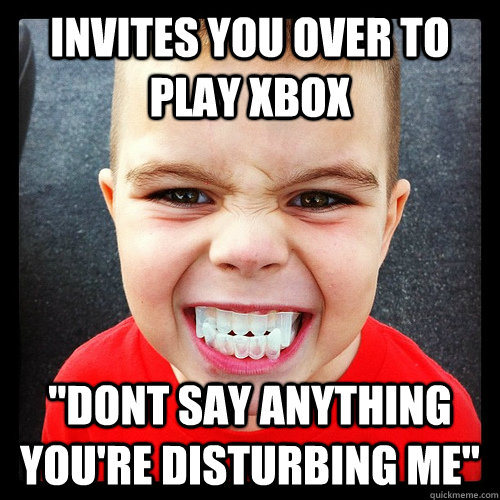 Invites you over to play xbox