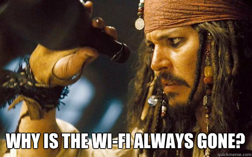 Why is the Wi-Fi always gone?