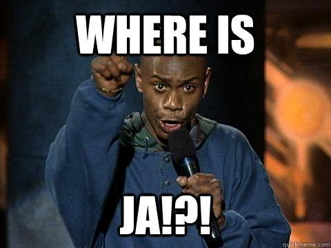 Where is Ja!?!  Dave Chappelle Juice