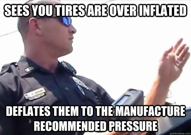 Sees you tires are over inflated deflates them to the manufacture recommended pressure