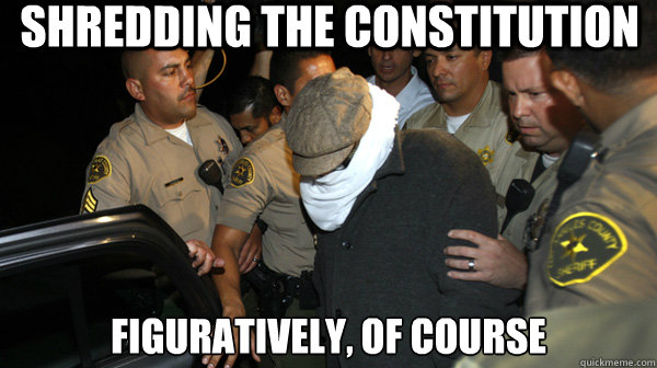 Shredding the Constitution Figuratively, of Course - Shredding the Constitution Figuratively, of Course  Defend the Constitution