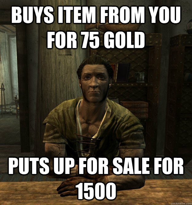 Buys item from you for 75 gold Puts up for sale for 1500