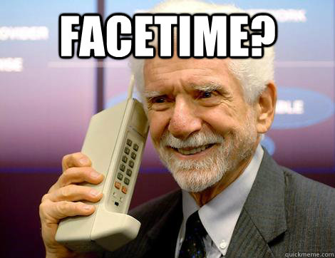 Facetime?  - Facetime?   Haha Business Alternate