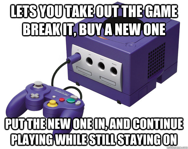 Lets you take out the game break it, buy a new one put the new one in, and continue playing while still staying on - Lets you take out the game break it, buy a new one put the new one in, and continue playing while still staying on  Misc