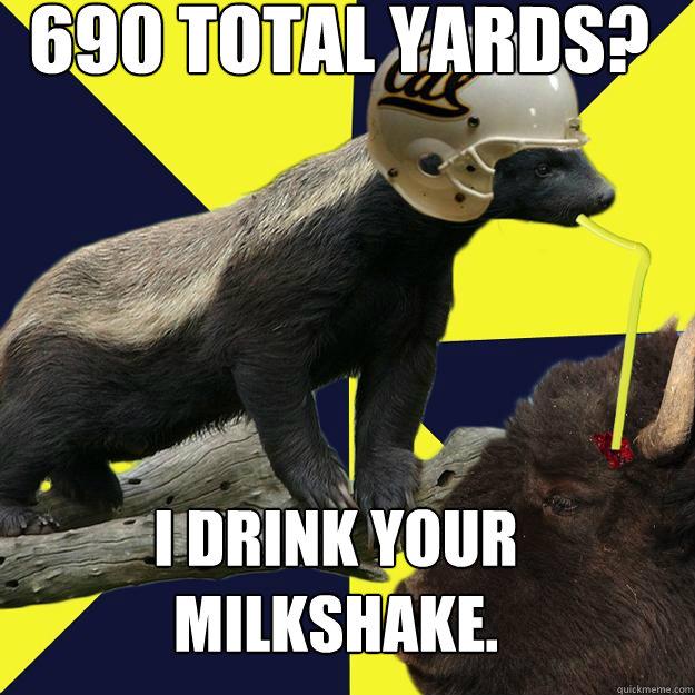690 total yards? I drink your milkshake.