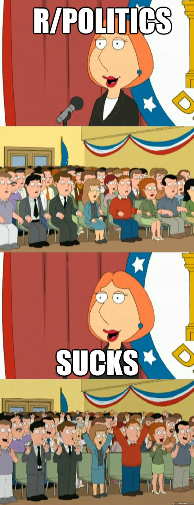 R/politics Sucks - R/politics Sucks  Lois Griffin