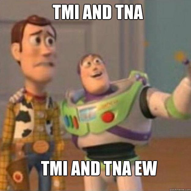 TMI and TNA TMI and TNA ew