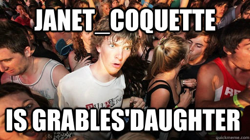Janet_Coquette is grables'daughter  - Janet_Coquette is grables'daughter   Sudden Clarity Clarence