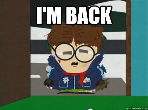 I'm Back  - I'm Back   Kyles Cousin