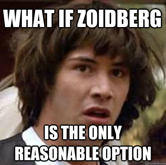 what if zoidberg is the only reasonable option - what if zoidberg is the only reasonable option  conspiracy keanu