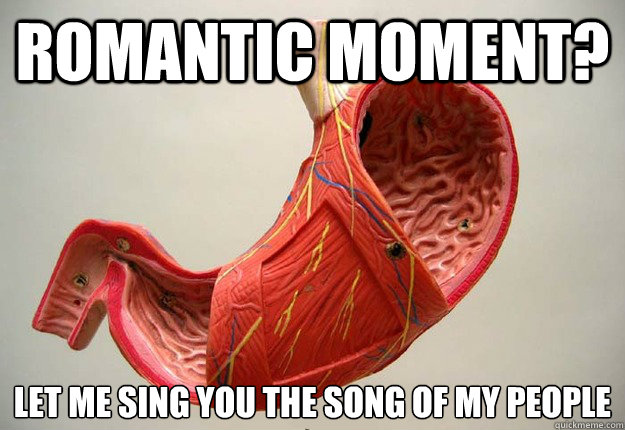 Romantic moment? Let me sing you the song of my people